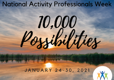 2021 National Activity Professionals Week: Bound for Glory