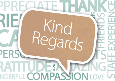 Kind Regards: Nothing and no one is ever a burden