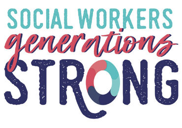 National Social Workers' Month: Generations Strong